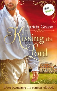 Cover Kissing the Lord