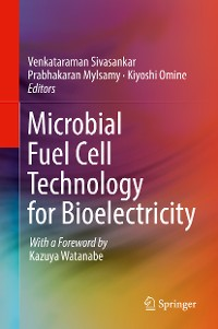 Cover Microbial Fuel Cell Technology for Bioelectricity