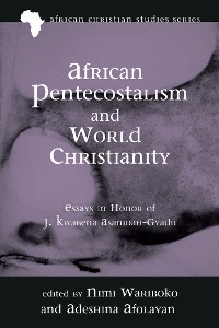 Cover African Pentecostalism and World Christianity