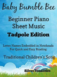 Cover Baby Bumble Bee Beginner Piano Sheet Music Tadpole Edition
