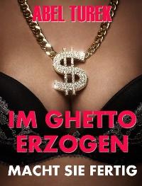 Cover Im Ghetto erzogen