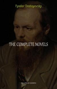 Cover Complete Novels of Fyodor Dostoyevsky