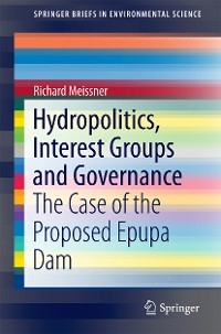 Cover Hydropolitics, Interest Groups and Governance