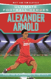 Cover Alexander-Arnold (Ultimate Football Heroes) - Collect Them All!