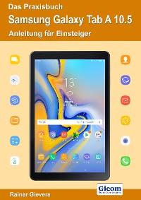 Cover Das Praxisbuch Samsung Galaxy Tab A 10.5 - Anleitung für Einsteiger