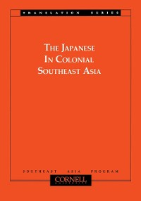 Cover The Japanese in Colonial Southeast Asia
