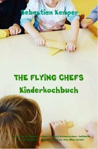 Cover THE FLYING CHEFS Kinderkochbuch