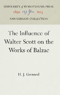 Cover The Influence of Walter Scott on the Works of Balzac