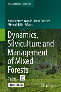 Cover Dynamics, Silviculture and Management of Mixed Forests