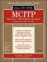 Cover MCITP SQL Server 2005 Database Developer All-in-One Exam Guide (Exams 70-431, 70-441 & 70-442)