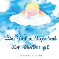 Cover Das Weihnachtsgeschenk / Der Schellenengel