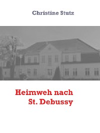 Cover Heimweh nach St. Debussy