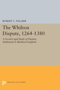Cover The Whilton Dispute, 1264-1380
