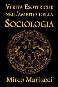 Cover Verità esoteriche nell'ambito della sociologia