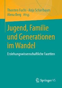 Cover Jugend, Familie und Generationen im Wandel