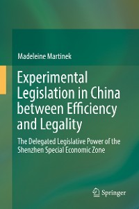 Cover Experimental Legislation in China between Efficiency and Legality