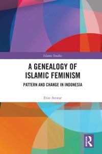 Cover Genealogy of Islamic Feminism