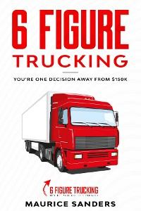 Cover 6 Figure Trucking
