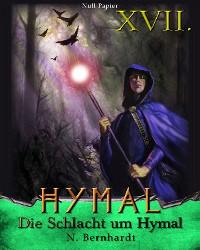 Cover Der Hexer von Hymal, Buch XVII: Die Schlacht um Hymal