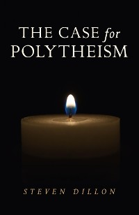 Cover The Case for Polytheism