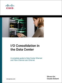 Cover I/O Consolidation in the Data Center