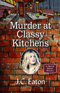 Cover Murder at Classy Kitchens