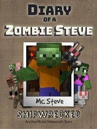 Cover Diary of a Minecraft Zombie Steve Book 3