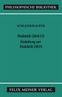 Cover Dialektik (1814/15). Einleitung zur Dialektik (1833)