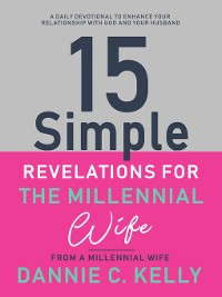 Cover 15 Simple Revelations for the Millennial Wife