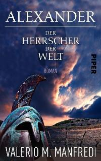 Cover Alexander - Der Herrscher der Welt