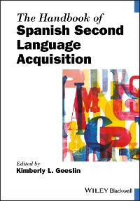 Cover The Handbook of Spanish Second Language Acquisition