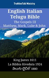 Cover English Italian Telugu Bible - The Gospels III - Matthew, Mark, Luke & John