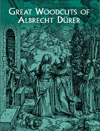 Cover Great Woodcuts of Albrecht Dürer