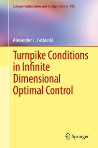 Cover Turnpike Conditions in Infinite Dimensional Optimal Control