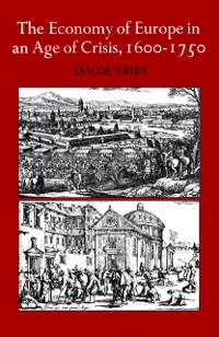 Cover Economy of Europe in an Age of Crisis, 1600-1750