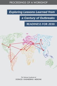 Cover Exploring Lessons Learned from a Century of Outbreaks