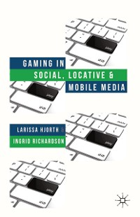 Cover Gaming in Social, Locative and Mobile Media
