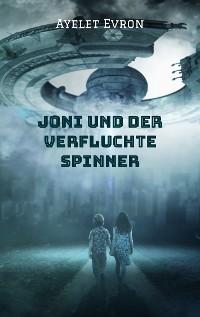 Cover Joni und der verfluchte Spinner