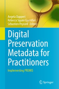Cover Digital Preservation Metadata for Practitioners
