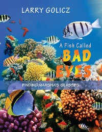 Cover A FISH CALLED BAD EYES