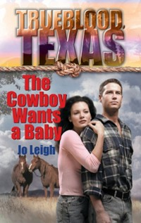 Cover Cowboy Wants a Baby