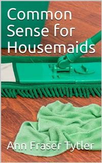 Cover Common Sense for Housemaids