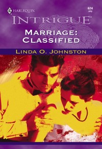 Cover Marriage: Classified (Mills & Boon Intrigue)