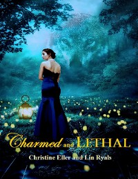 Cover Charmed and Lethal
