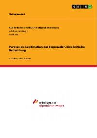Cover Purpose als Legitimation der Korporation. Eine kritische Betrachtung