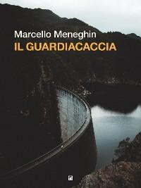 Cover Il guardiacaccia