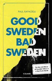 Cover Good Sweden, Bad Sweden