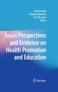 Cover Asian Perspectives and Evidence on Health Promotion and Education