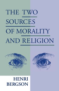 Cover The Two Sources of Morality and Religion