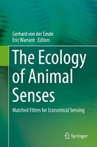 Cover The Ecology of Animal Senses